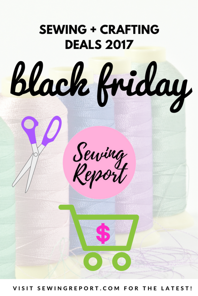 black friday sewing crafting deals 2017
