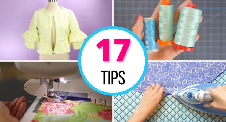 17 Practical Sewing Tips